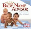 Five-Star Baby Name Advisor: The Smart New Way to Name Your Baby - Bruce Lansky