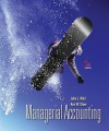 Managerial Accounting [With Access Code] - John J. Wild, Ken W. Shaw