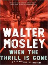 When the Thrill Is Gone: Leonid McGill Series, Book 3 (MP3 Book) - Mirron Willis, Walter Mosley