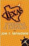Freddo a luglio - Joe R. Lansdale, Giancarlo Carlotti