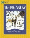 The Big Snow - Berta Hader, Elmer Hader, Hader Elmer