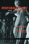 Performativity and Performance (Essays from the English Institute) - Andrew Parker, Eve Kosofsky Sedgwick