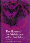 The House of the Nightmare and Other Eerie Tales - Anonymous, Arthur Quiller-Couch, Walter de la Mare, M.R. James, Eric Roberts, Saki, Ambrose Bierce, Kathleen Lines, Rosemary Sutcliff, Elizabeth Bowen, W.W. Jacobs, Margaret Irwin, Arthur Grimble, Edward Lucas White, L.M. Boston, Allen French, William Croft Dickinson, A.J