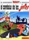 El combate de los jefes - René Goscinny, Albert Uderzo