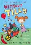The Terrible Time Without Tilly - Hilary McKay