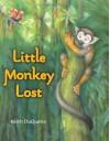 Little Monkey Lost - Keith DuQuette