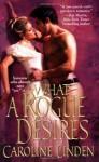 What a Rogue Desires - Caroline Linden