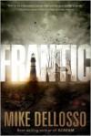 Frantic - Mike Dellosso