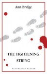 The Tightening String - Ann Bridge