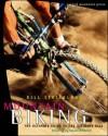Mountain Biking: Over the Edge - Bill Strickland