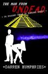 The Man From U.N.D.E.A.D. - Do Dragons Dream Of Burning Sheep? (Man From U.N.D.E.A.D., #3) - Darren Humphries