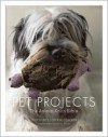 Pet Projects: The Animal Knits Bible - Sally Muir, Joanna Osborne, Diana Miller