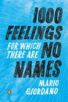 1,000 Feelings for Which There Are No Names - Mario Giordano, Isabel Fargo Cole, Ray Fenwick