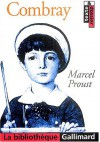 Combray (À la recherche du temps perdu, #1.1) - Marcel Proust