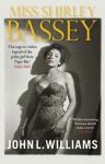 Miss Shirley Bassey - John Williams