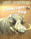 Zookeeper for a Day - Wendy Clemson, David Clemson, Debra Voege
