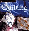 Quilting (Teach Yourself) - Janet Wickell