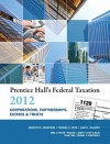 Prentice Hall's Federal Taxation 2012 Corporations, Partnerships, Estates & Trusts (25th Edition) - Kenneth E. Anderson, Thomas R. Pope, John L. Kramer