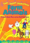Farm Animals: A Quack Quack Here and an Oink Oink There (Early Childhood Series) - Kim Mitzo Thompson, Karen Mitzo Hilderbrand