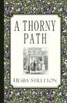A Thorny Path - Hesba Stretton