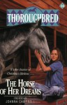 The Horse of Her Dreams - Joanna Campbell, Allison Estes