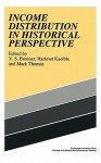 Income Distribution in Historical Perspective - Mark Thomas