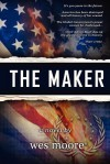 The Maker - Wes Moore