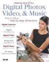 Make the Most of Your Digital Photos, Video, & Music - Ton Bunzel, Walter Glenn, Ton Bunzel