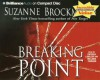 Breaking Point (Troubleshooters #9) - Suzanne Brockmann, Patrick G. Lawlor, Melanie Ewbank