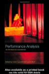 Performance Analysis: An Introductory Coursebook - Colin Counsell