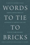 Words to Tie to Bricks - Claire Hennessy