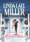 A Proposal For Christmas: State Secrets The Five Days of Christmas - Linda Lael Miller, Lindsay McKenna