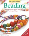 Beading: A beginner's guide to beading techniques - Diana Vowles