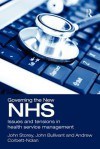 Governing the New Nhs - John Storey, John Bullivant, Andrew Corbett-nolan