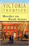 Murder on Bank Street (Gaslight Series #10) - Victoria Thompson