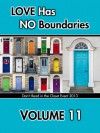 Love Has No Boundaries Anthology: Volume 11 - Andrea Speed, T.A. Webb, Kathryn Sparrow, D.H. Starr, Tielle St. Clare, Goesta Struve-Dencher, Laurie Terson, Jonathan Treadway, Tripoli, Kimber Vale, Indra Vaughn, Tami Veldura, L.T. Ville, Jena Wade, Deanna Wadsworth, C.M. Walker, Skye Warren, Aubrey Watt