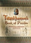 Tutankhamun's Book of Puzzles: Riddles & Enigmas Inspired by the Great Pharaoh - Tim Dedopulos