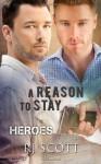 A Reason To Stay - RJ Scott