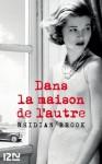 Dans la maison de l'autre (French Edition) - Rhidian Brook