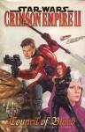 Star Wars: Crimson Empire Ii Council Of Blood (Star Wars: Crimson Empire Ii) - Mike Richardson, Randy Stradley, Paul Gulacy