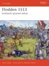 Flodden 1513: Scotland's greatest defeat - John Sadler