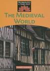 The Medieval World - Robert Snedden