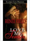 Love Me Tender - Renee Field