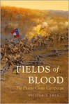 Fields of Blood: The Prairie Grove Campaign - William L. Shea