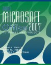 Using Microsoft Office 2007: Tutorials and Projects - Craig A. Piercy, Patrick G. McKeown, Mark W. Huber