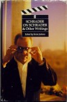 Schrader on Schrader and Other Writings (Directors on Directors Series) - Paul Schrader, Kevin Jackson