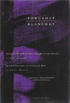 Foucault / Blanchot - Maurice Blanchot: The Thought from Outside and Michel Foucault as I Imagine Him - Michel Foucault, Maurice Blanchot