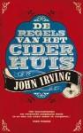 De Regels van het Ciderhuis - John Irving, C.A.G. van den Broek
