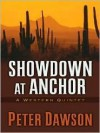 Showdown at Anchor: A Western Quintet - Peter Dawson