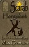 The Amarnan Kings Book 5: Horemheb - Max Overton